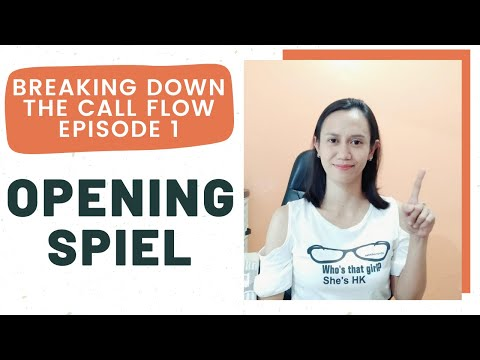 OPENING SPIEL FOR CUSTOMER SERVICE | Breaking Down The Call Flow Episode 1