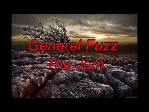 General Fuzz - The Jam