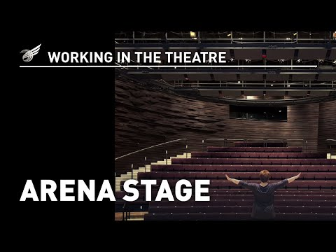 Working In The Theatre Arena Stage  YouTube