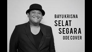 Selat Segara Bayu Krisna Ode Cover