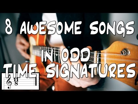 8 AWESOME songs with ODD TIME SIGNATURES that arent impossible