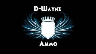 D-Wayne - Ammo