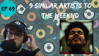 Let's Explore 9 Similar Artists to The Weeknd