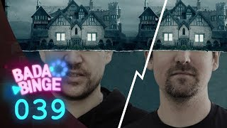 Der Hype ums Hill House – ist der Spuk gerechtfertigt?   BadaBinge #39