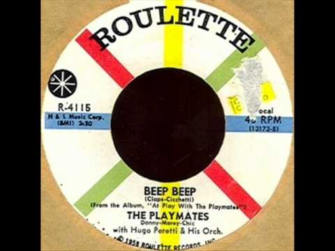 Beep Beep by Playmates on 1958 Roulette 45.