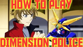 How to Play Dimension Police