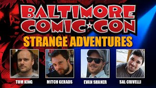 Strange Adventures Panel at Baltimore Comic Con
