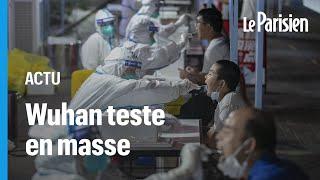 Covid-19 : des millions de personnes testées à Wuhan