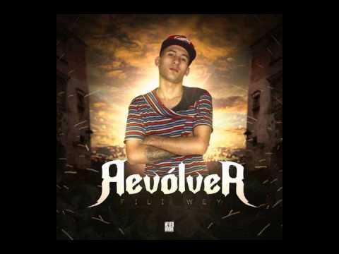 Hablan De Mi -  Fili Wey (Revolver)