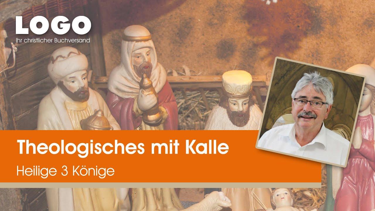 heilige 3 könige erklärt theologisches mit kalle  logo