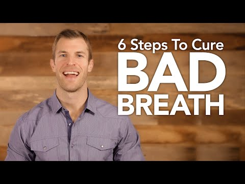 6 Steps To Cure Bad Breath