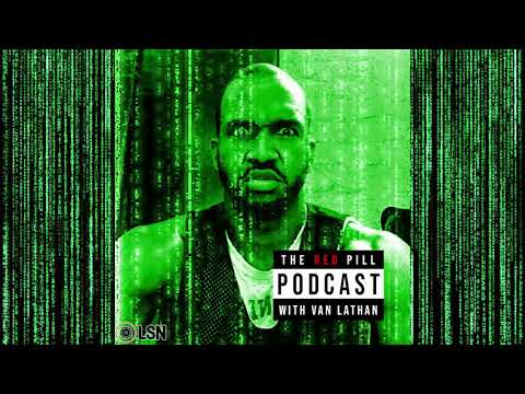 The Red Pill Podcast with Van Lathan: Culture Vultures w/ Dame Dash