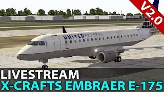 [Livestream] X-Crafts Embraer E-175 v2.0 on VATSIM ✈️ 2016-09-30