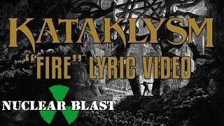 KATAKLYSM - Fire (OFFICIAL LYRIC VIDEO)