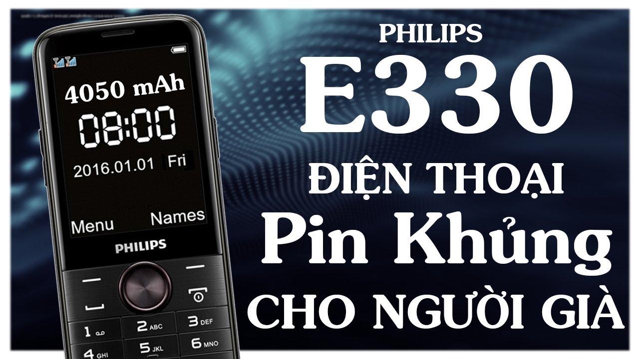 Điện Thoại pin khủng số to, Philips E330 dành cho người già
