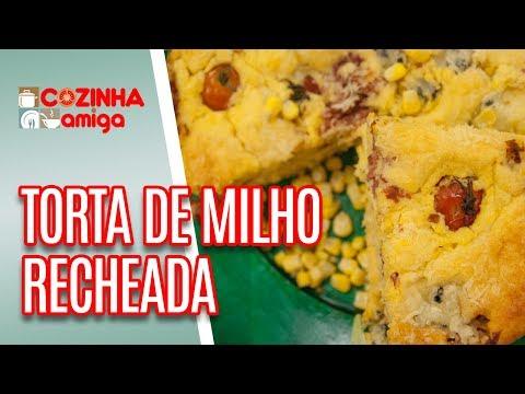 Torta de Milho Recheada - Patrícia Gonçalves | Cozinha Amiga (27/06/18)