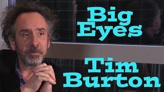 DP/30: Big Eyes, Tim Burton