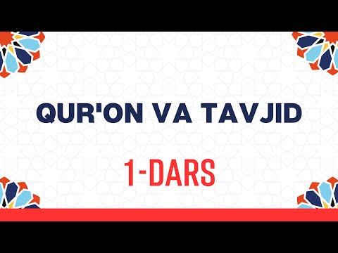 Qur'on o'qish va tajvidni o'rganing. 1-dars.