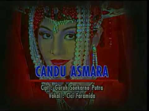 Candu Asmara (CICI FARAMIDA) Karya Guruh Soekarno Putra