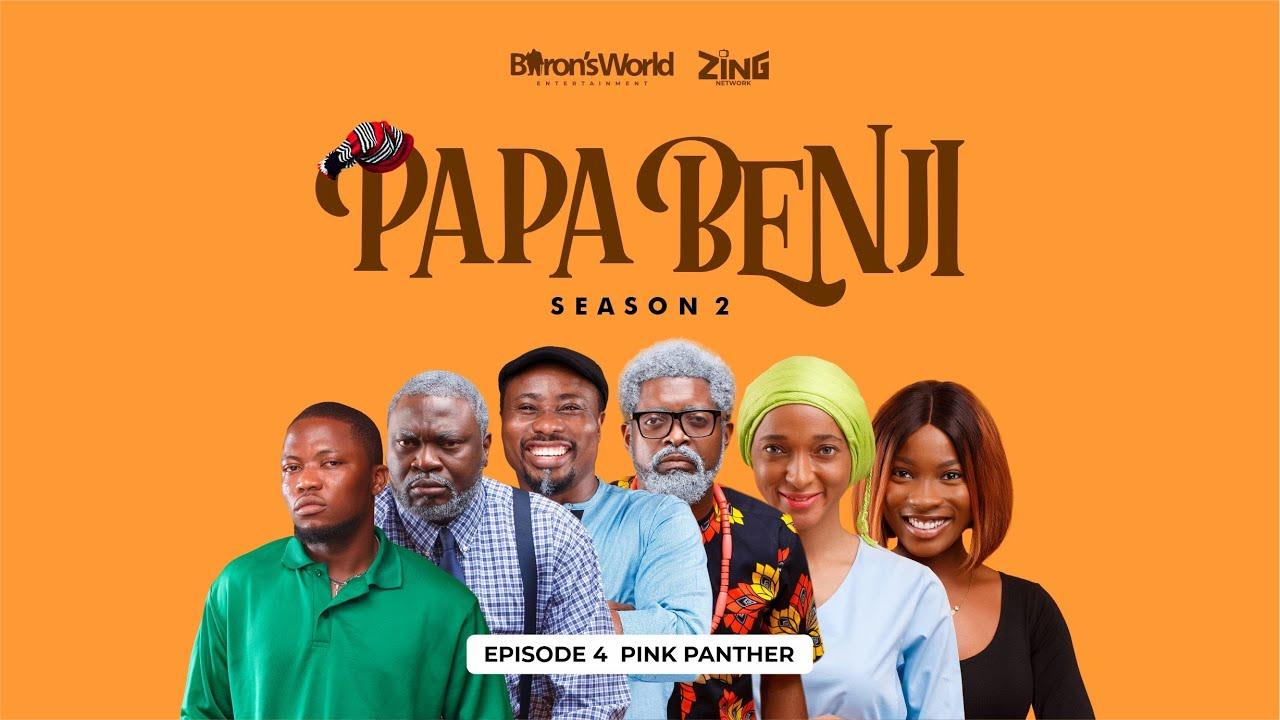 Download #PapaBenji Season 2: EPISODE 4 (PINK PANTHER)