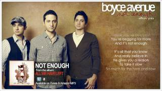 Boyce Avenue - Not Enough (Official Song & Lyrics) on Apple & Spotify