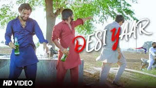 Desi Yaar | Biru Kataria, Raj Mawar | New Most Popular Haryanvi DJ Song 2017 | VOHM