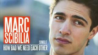 Marc Scibilia-How Bad We Need Each Other (Studio)