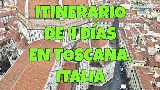 ITINERARIO DE 4 DÍAS EN TOSCANA, ITALIA( ESPAÑOL)