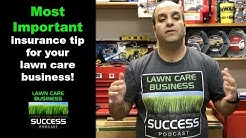 The most important Insurance tip for your lawn care business