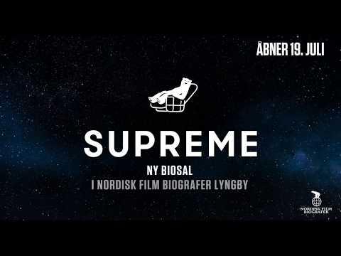 Supreme - Nordisk Film Biografer Lyngby.