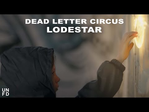Dead Letter Circus - Lodestar [Official Music Video]