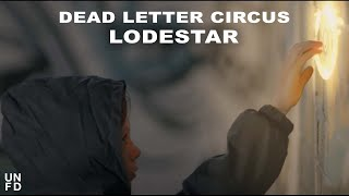 Dead Letter Circus - Lodestar [Official Music Video] YouTube Videos