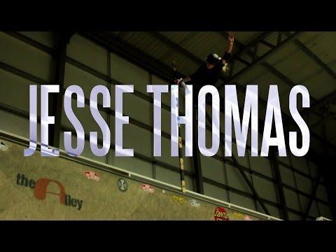 Jesse Thomas | Skateboarding 2014