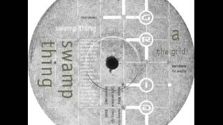 Grid - Swamp Thing (Grid Southern Comfort Mix)