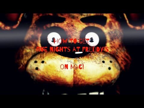 How To Get Five Nights At Freddy's Free On Mac(No Black Borders)