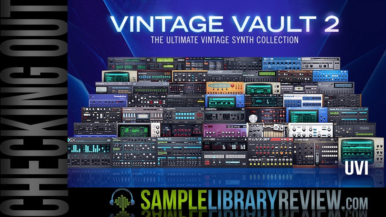 What's New in Vintage Vault 2 by UVI - A Synth Lover Smörgåsbord