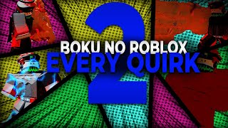 Showcasing All Quirks Part 2! New and Revamped! | Boku no Roblox: Remastered | ROBLOX