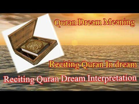 Quran Dream Meaning in English || Reciting Quran Dream