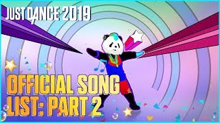 Just Dance 2019: Official Song List – Part 2 [US]