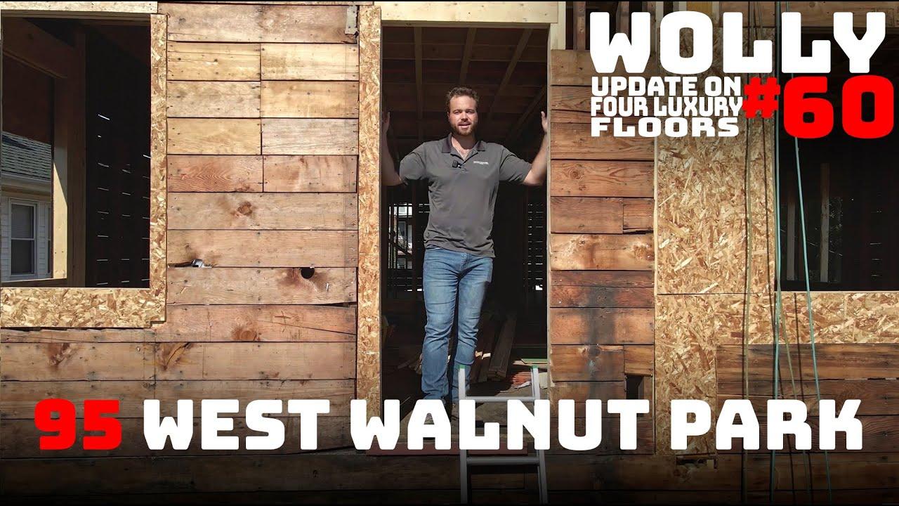 WOLLASTON WEDNESDAY #60: Update on Four Luxury Floors