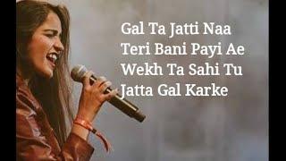 Lyrics Gal Karke Asees Kaur Siddharth Nigam Anushka Sen