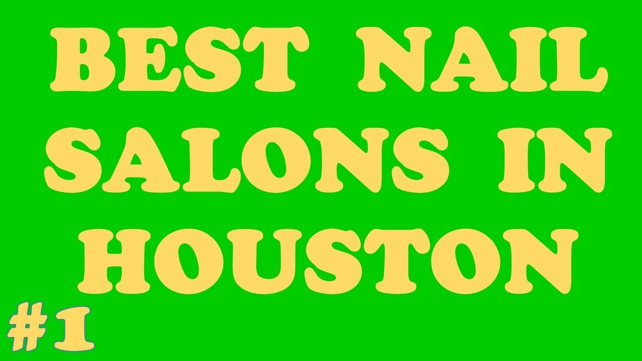 The 3 Best Nail Salons Open Late Houston Call Us 832 460