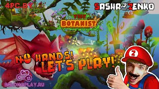 The Botanist Gameplay (Chin & Mouse Only)