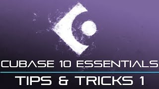Cubase 10 and 9 - Tips And Tricks Part 1 - Super Helpful!