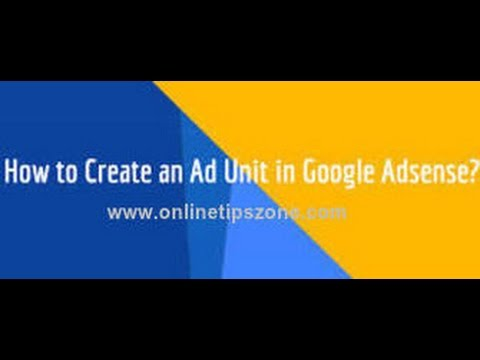 How to Create Ad Unit in Adsense
