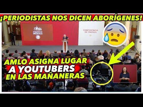 Aunque LES ARDA, AMLO asigna lugar a youtubers en la CONFERENCIA