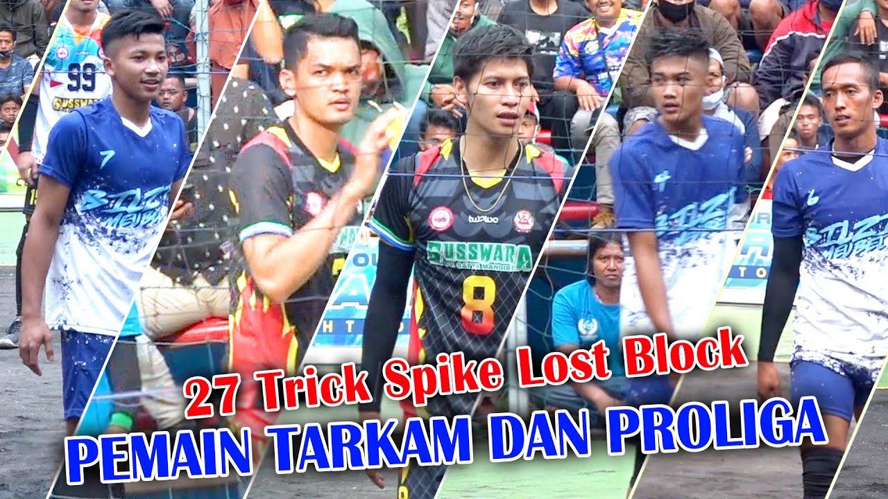 27 Trick Spike Lost Block Pemain PROLIGA dan TARKAM