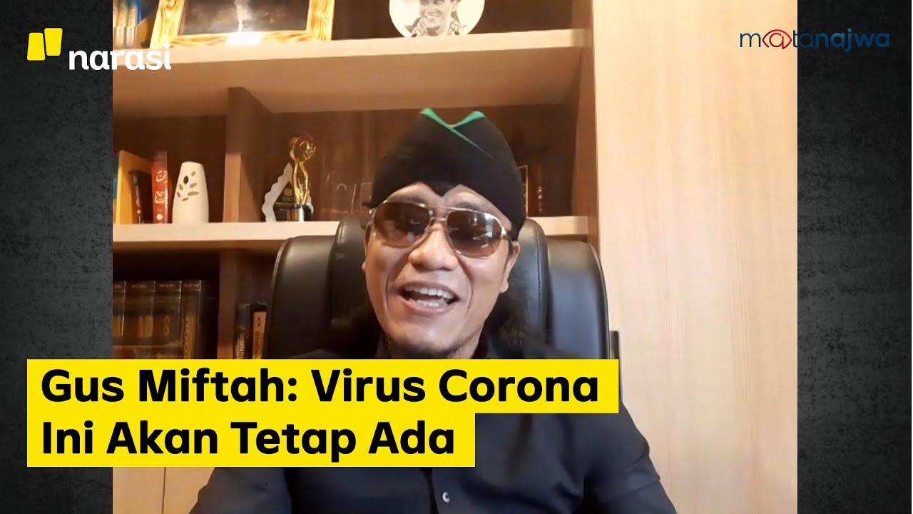 Belajar dari Pandemi - Gus Miftah: Virus Corona Ini Akan Tetap Ada (Part 3) | Mata Najwa