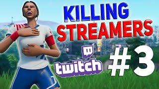 Killing Twitch Streamers #3 (TimTheTatman, Reverse2k, FearItSelf) - Fortnite Battle Royale