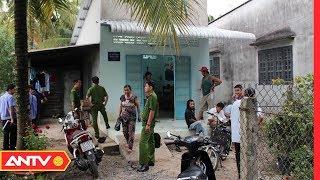 Tin tức an ninh trật tự | Tin tức Việt Nam 24h | Tin an ninh mới nhất ngày  19/05/2019  | ANTV